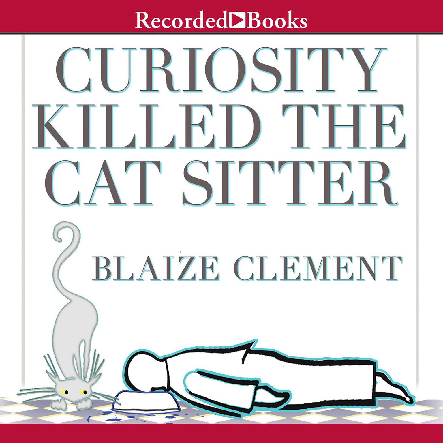 Printable Curiosity Killed the Cat Sitter Audiobook Cover Art