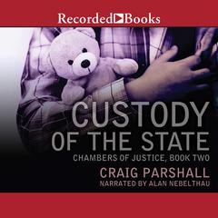 Custody of the State Audiobook, by Craig Parshall