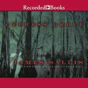 Cypress Grove Audiobook, by James Sallis