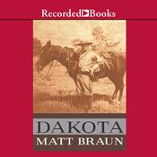 Dakota Audiobook, by Matt Braun