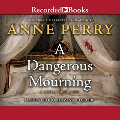 A Dangerous Mourning Audiobook, by Anne Perry