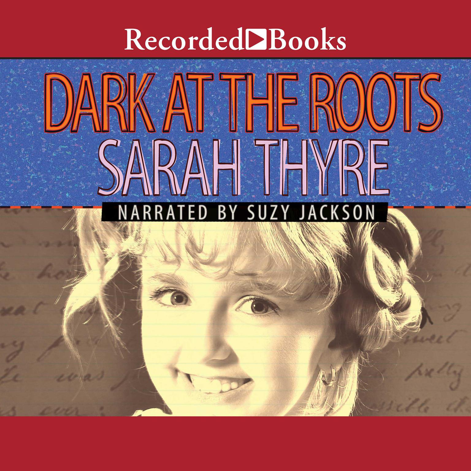 Printable Dark at the Roots Audiobook Cover Art