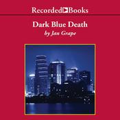 Dark Blue Death, by Jan Grape