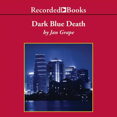 Dark Blue Death Audiobook, by Jan Grape