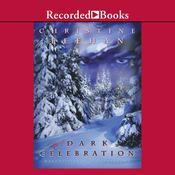 Dark Celebration: A Carpathian Reunion, by Christine Feehan