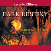 Dark Destiny Audiobook, by Christine Feehan