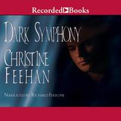 Dark Symphony Audiobook, by Christine Feehan