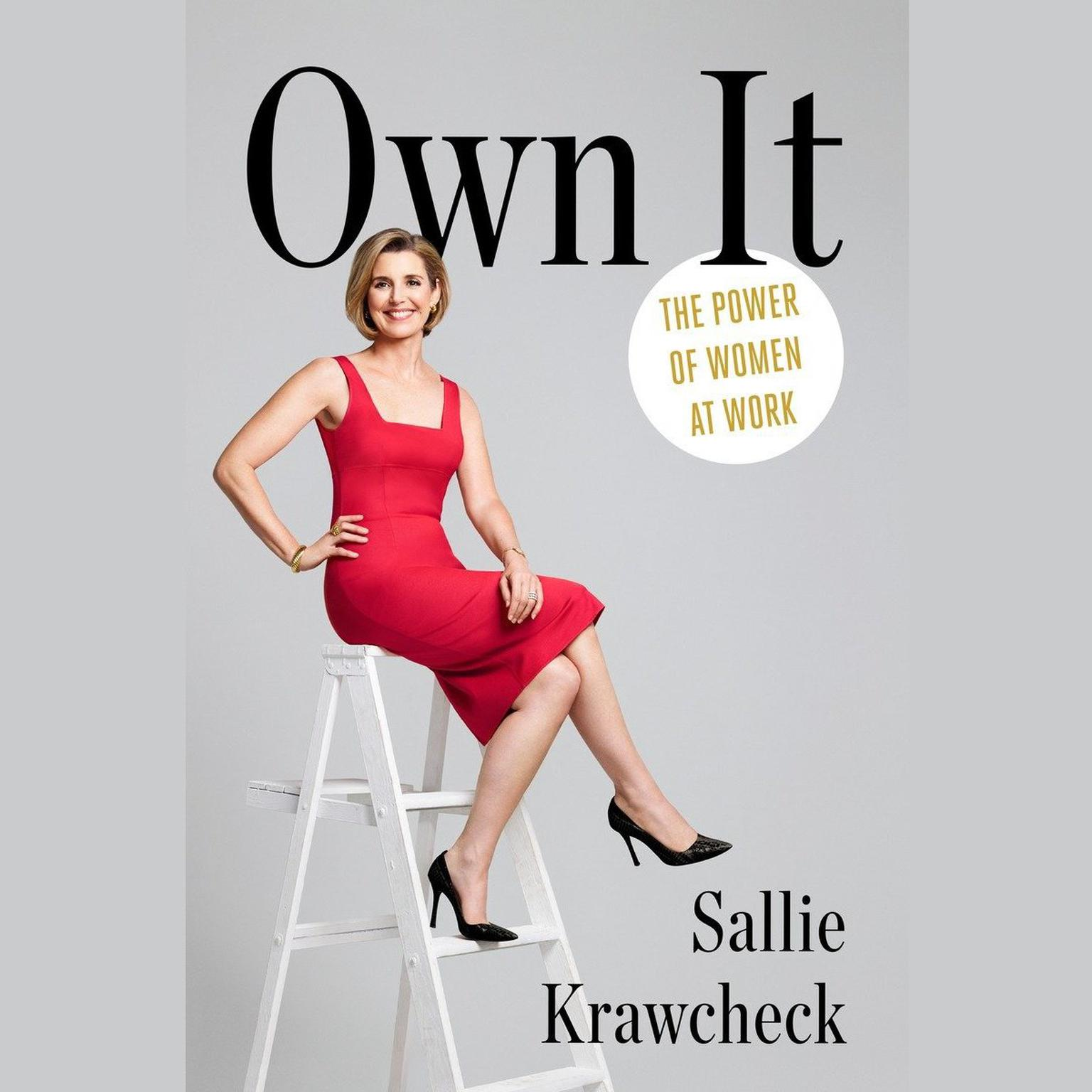 Printable Own It: The Power of Women at Work Audiobook Cover Art