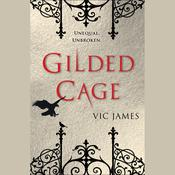 Gilded Cage Audiobook, by Vic James