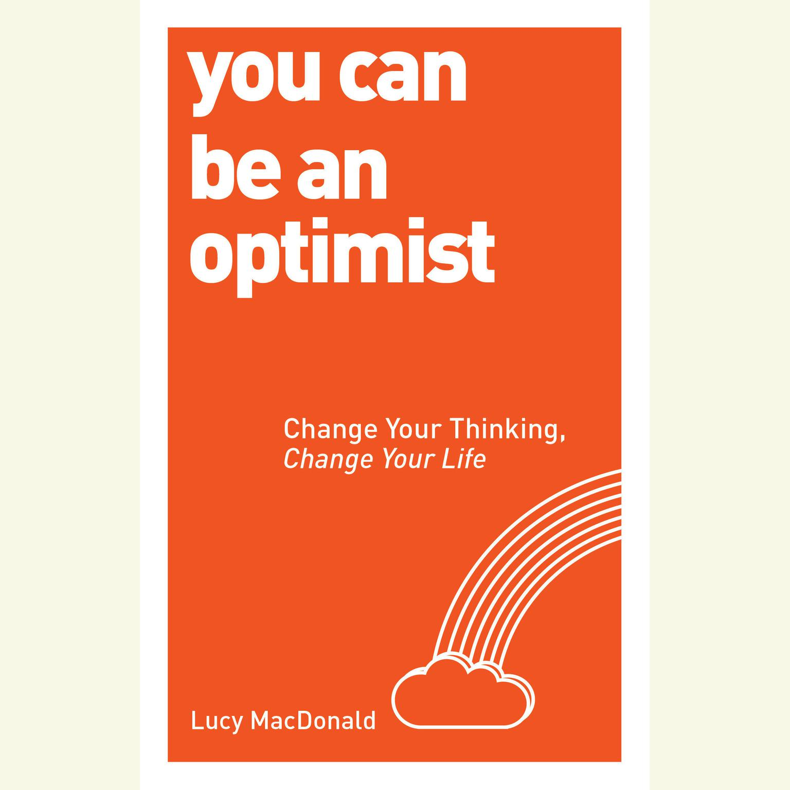 Printable You Can be an Optimist: Change Your Thinking, Change Your Life Audiobook Cover Art
