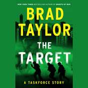The Target: A Taskforce Story, Featuring an Excerpt from Ring of Fire, by Brad Taylor