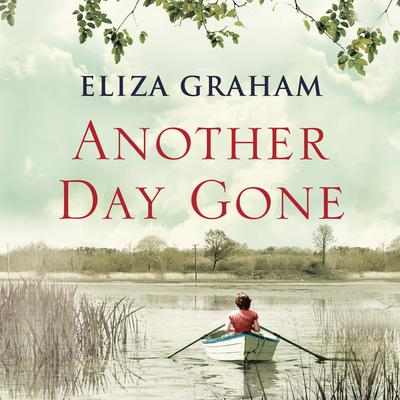 Another Day Gone Audiobook, by Eliza Graham