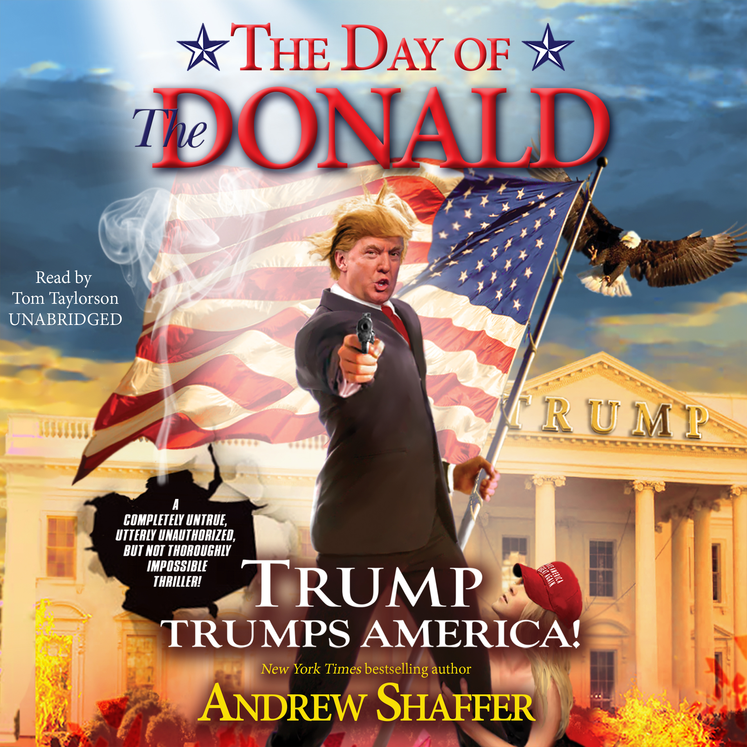 Printable The Day of the Donald: Trump Trumps America! Audiobook Cover Art