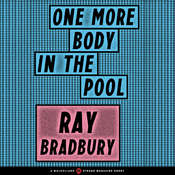 One More Body in the Pool Audiobook, by Ray Bradbury