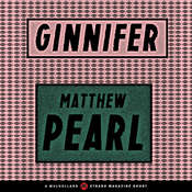 Ginnifer Audiobook, by Matthew Pearl
