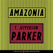 Amazonia Audiobook, by T. Jefferson Parker