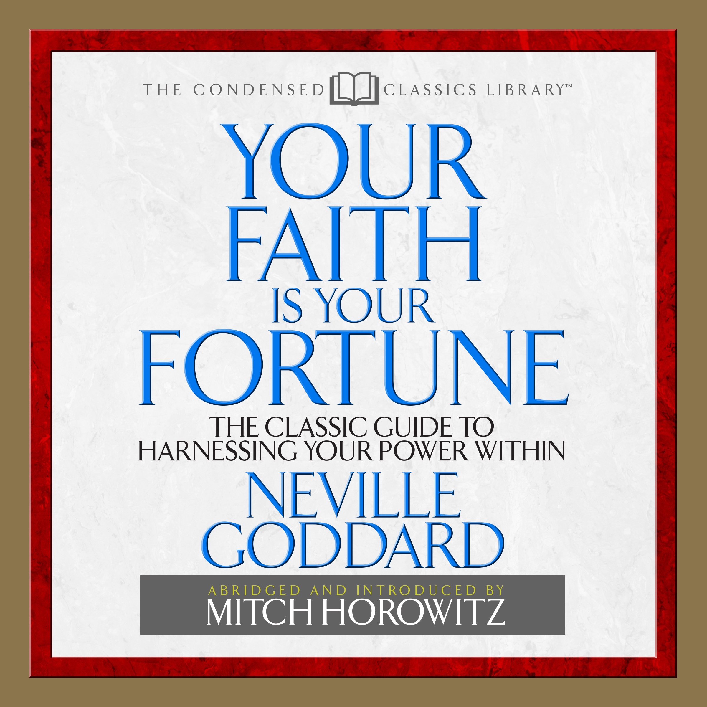 Printable Your Faith is Your Fortune: The Classic Guide to Harnessing Your Power Within Audiobook Cover Art