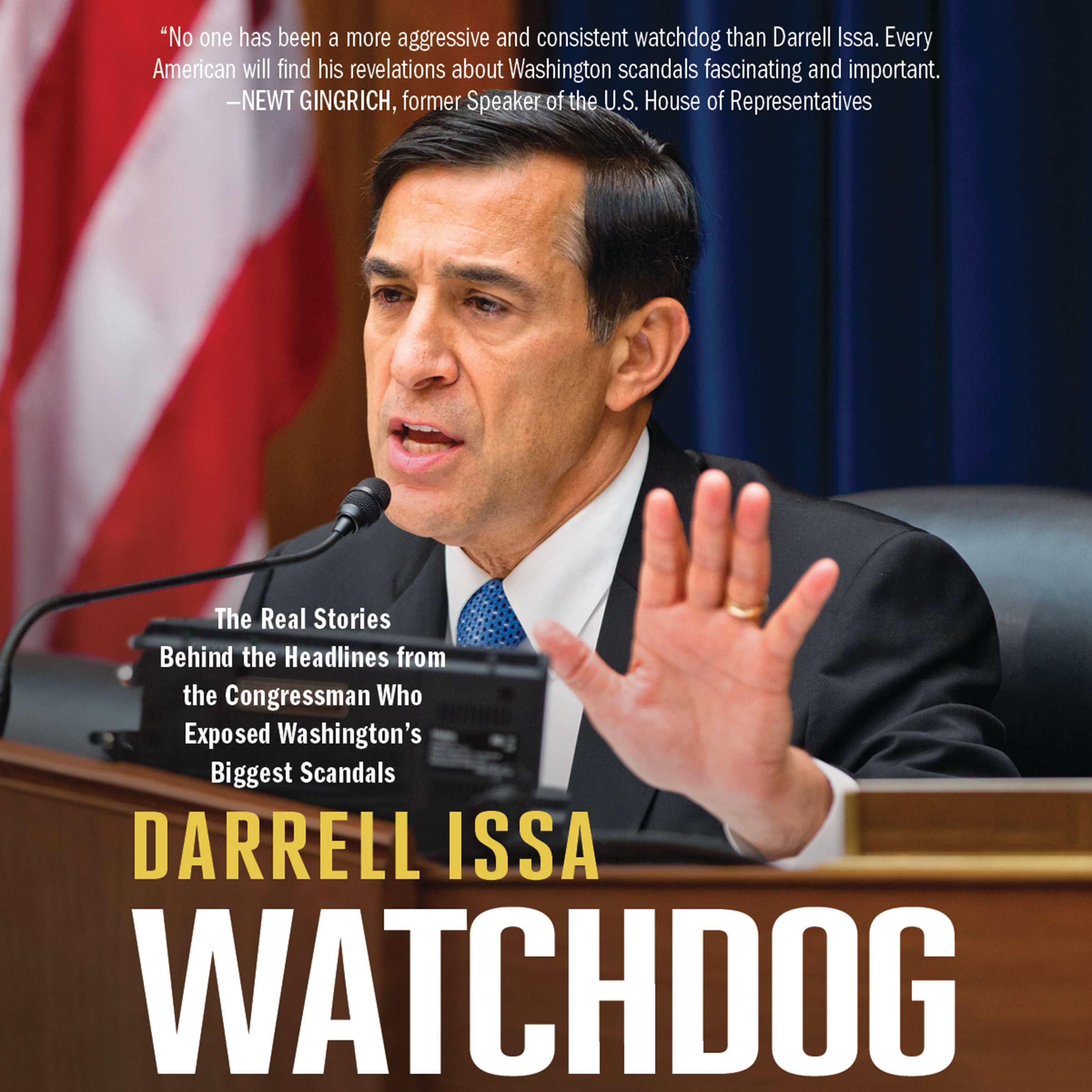Printable Watchdog: The Real Stories Behind the Headlines from the Congressman Who Exposed Washington's Biggest Scandals Audiobook Cover Art