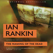 The Naming of the Dead: An Inspector Rebus Novel, by Ian Rankin