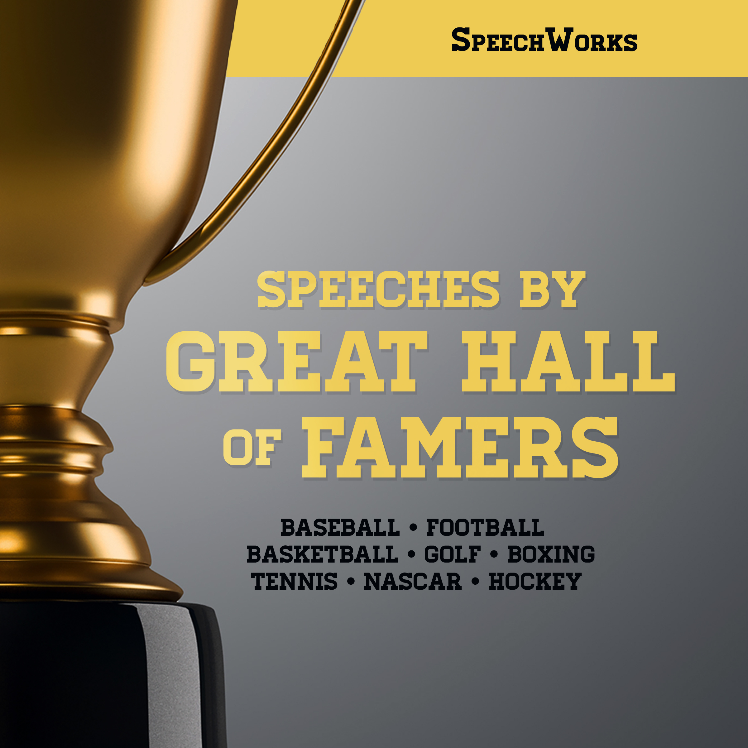 Printable Speeches by Great Hall of Famers Audiobook Cover Art