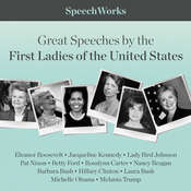 Great Speeches by the First Ladies of the United States Audiobook, by SpeechWorks