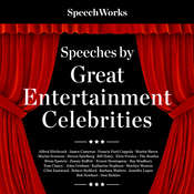 Speeches by Great Entertainment Celebrities Audiobook, by SpeechWorks