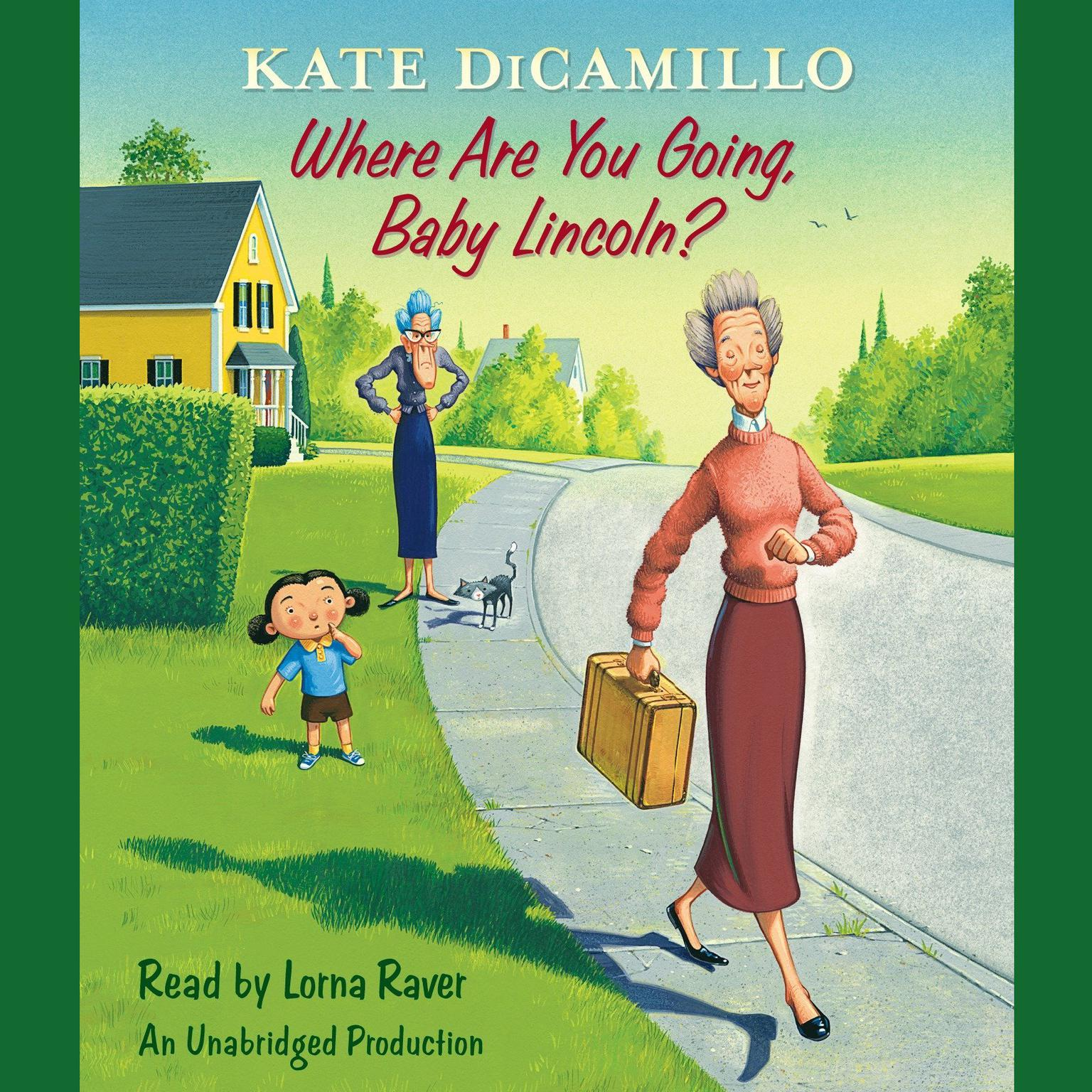 Printable Where Are You Going, Baby Lincoln?: Tales from Deckawoo Drive, Volume Three Audiobook Cover Art