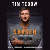 Shaken: Discoving Your True Identity in the Midst of Lifes Storms, by Tim Tebow