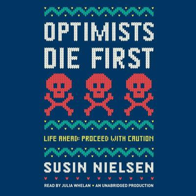 Optimists Die First Audiobook, by Susin Nielsen