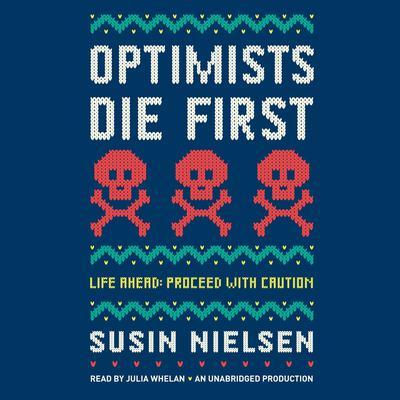 Optimists Die First Audiobook, by