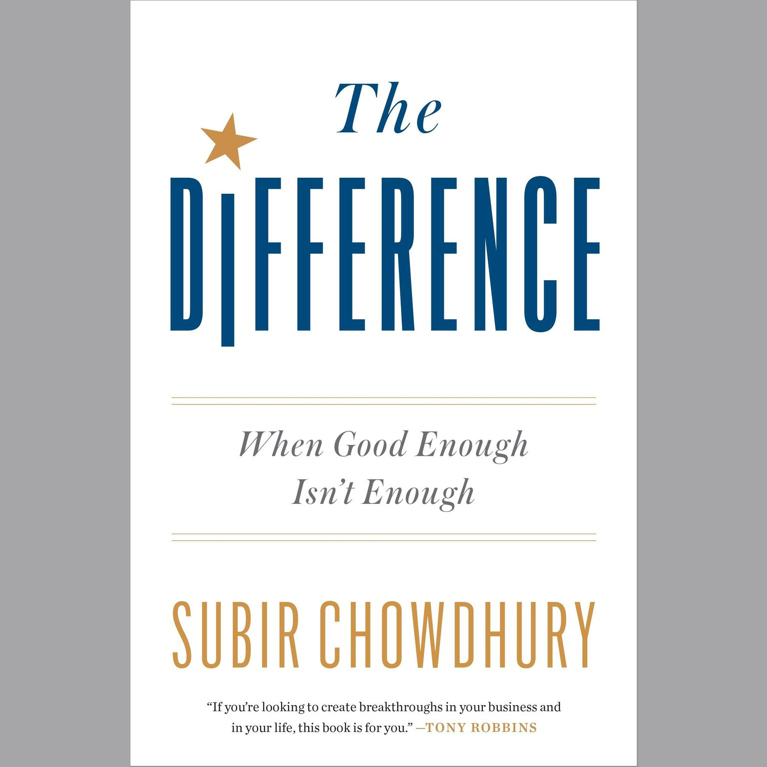 Printable The Difference: When Good Enough Isn't Enough Audiobook Cover Art