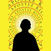 The Apostle Killer Audiobook, by Richard Beard