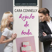 Regalo de boda Audiobook, by Cara Connelly
