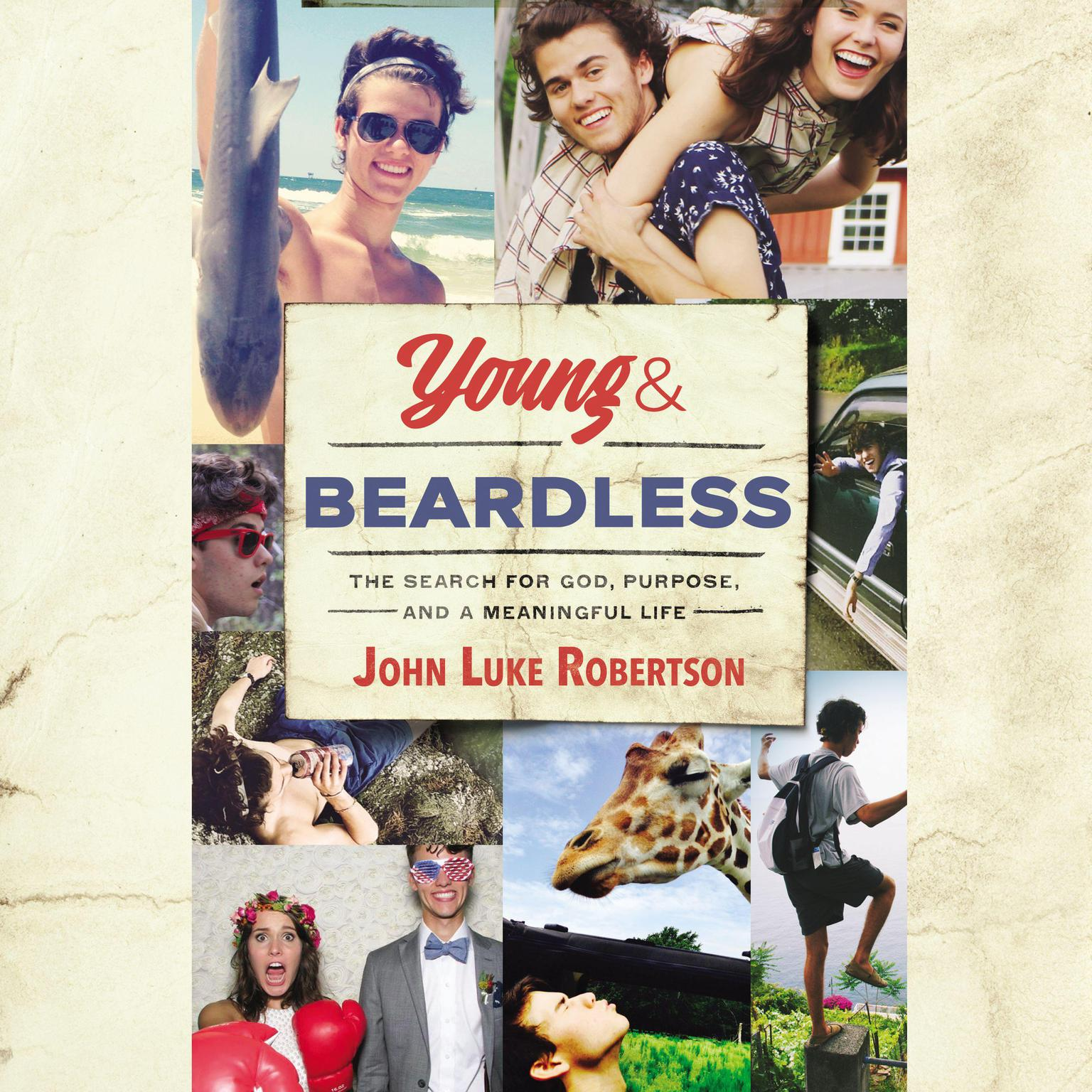 Printable Young and Beardless, Audio: The Search for God, Purpose, and a Meaningful Life Audiobook Cover Art