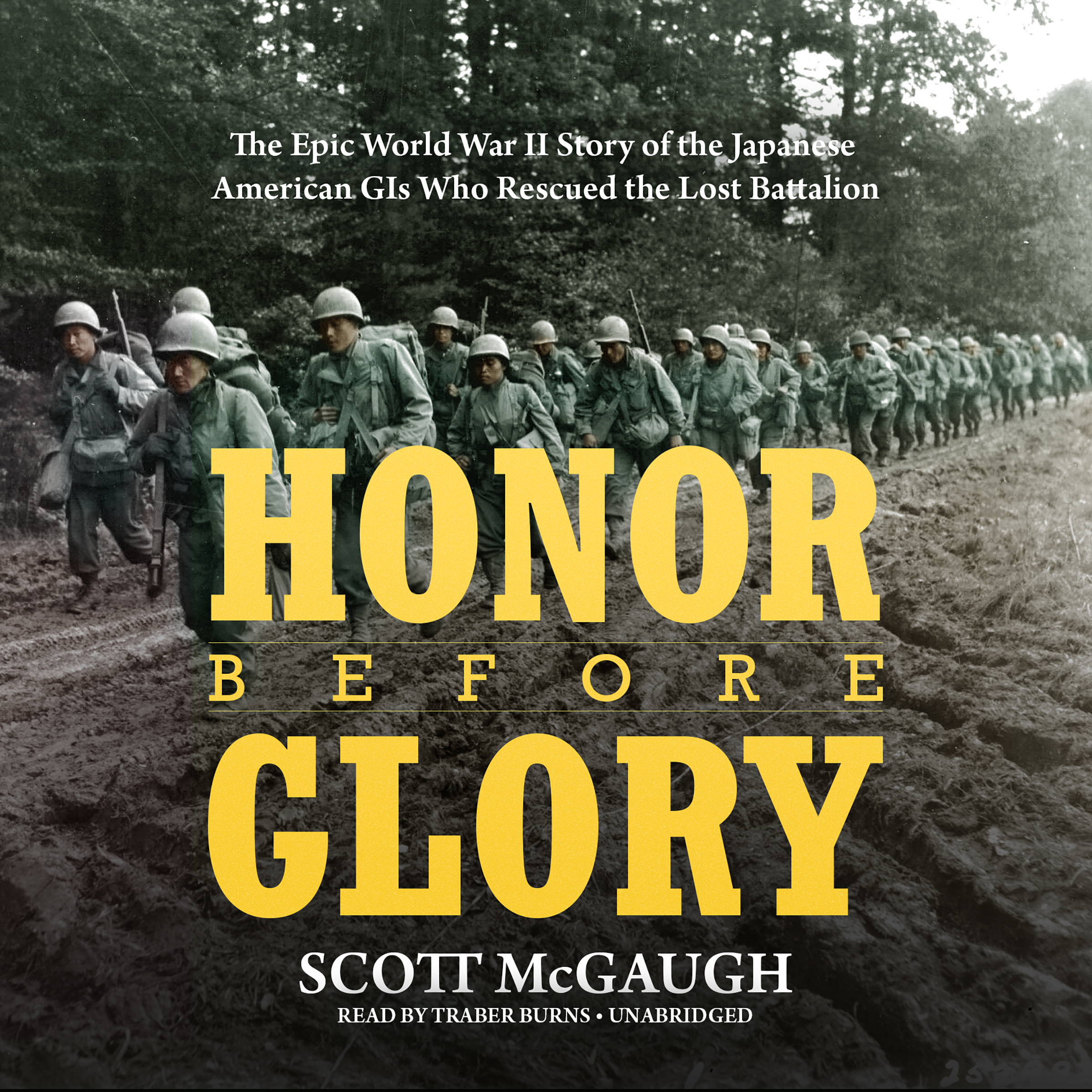 Printable Honor before Glory: The Epic World War II Story of the Japanese American GIs Who Rescued the Lost Battalion  Audiobook Cover Art