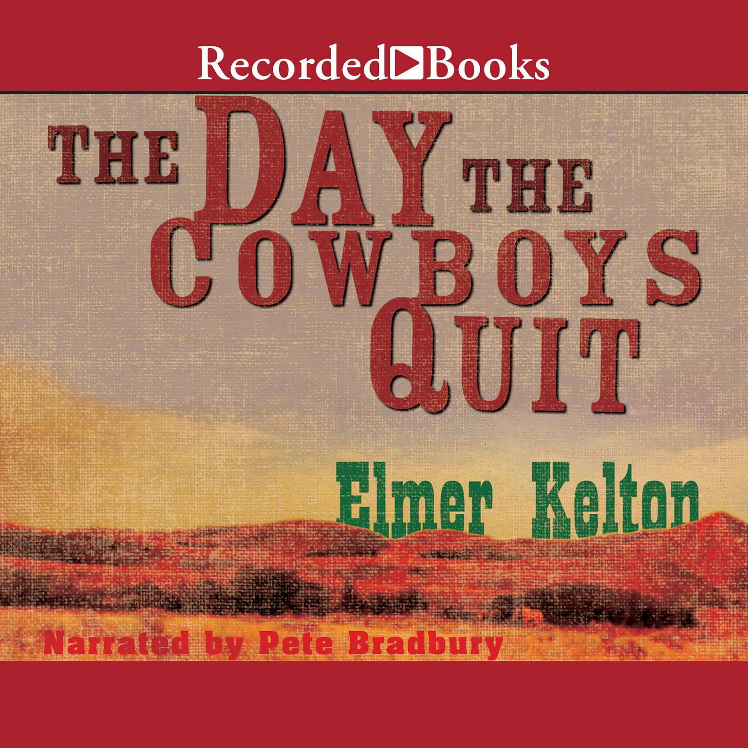 Printable The Day the Cowboys Quit Audiobook Cover Art