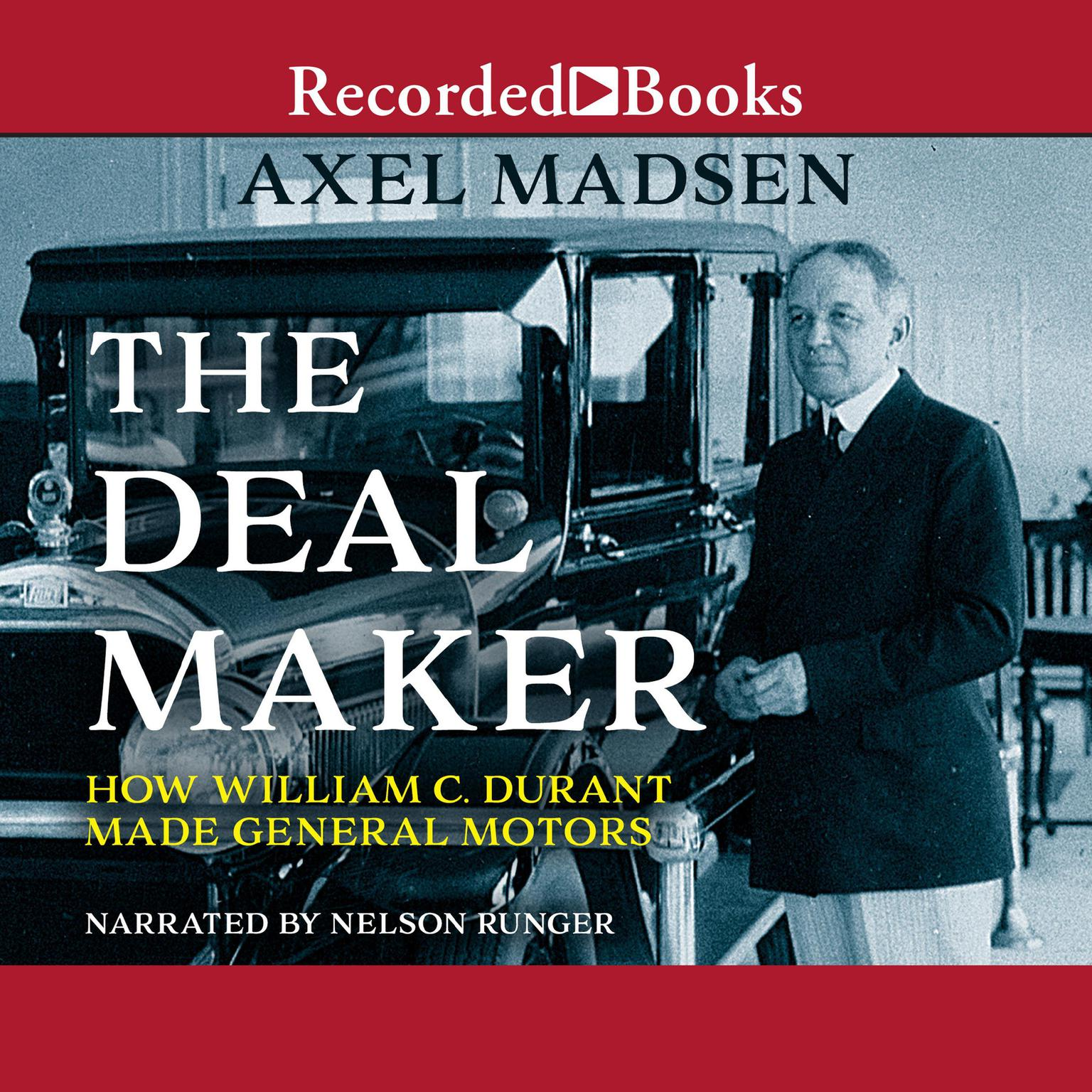 Printable The Deal Maker: How William C. Durant Made General Motors Audiobook Cover Art