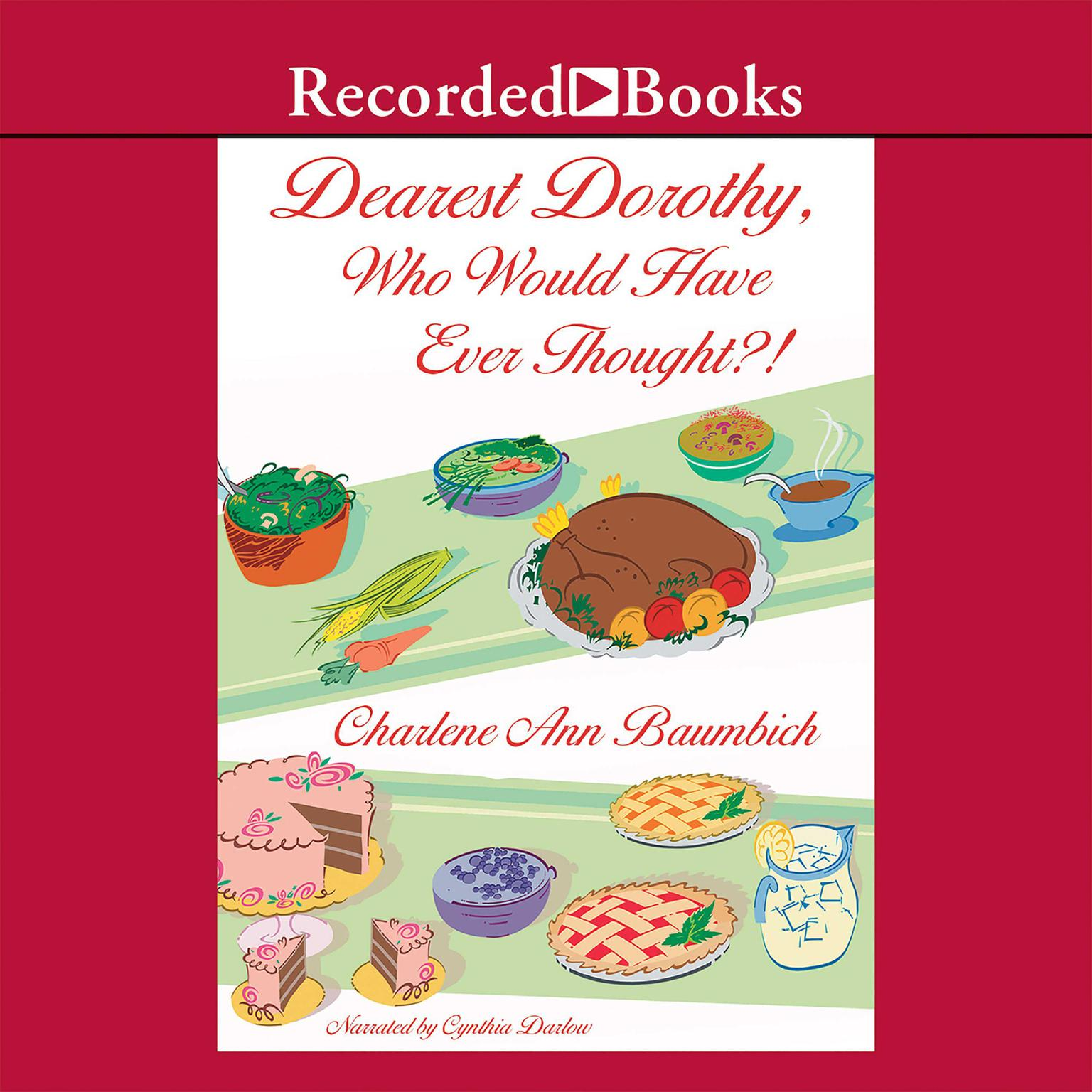 Printable Dearest Dorothy, Who Would Have Ever Thought?! Audiobook Cover Art
