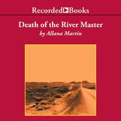Death of the River Master: A Texana Jones Mystery, by Allana Martin