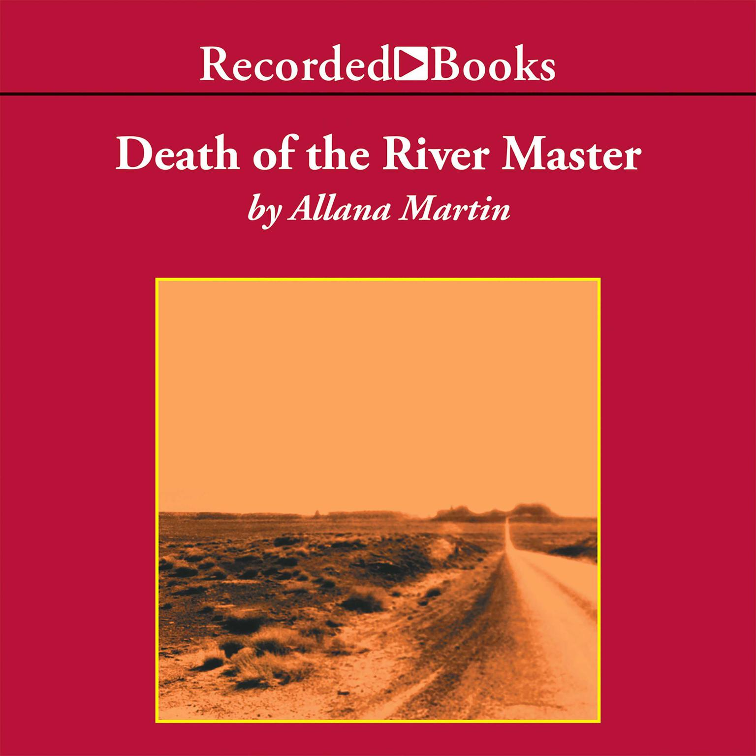 Printable Death of the River Master: A Texana Jones Mystery Audiobook Cover Art