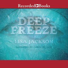Deep Freeze Audiobook, by Lisa Jackson