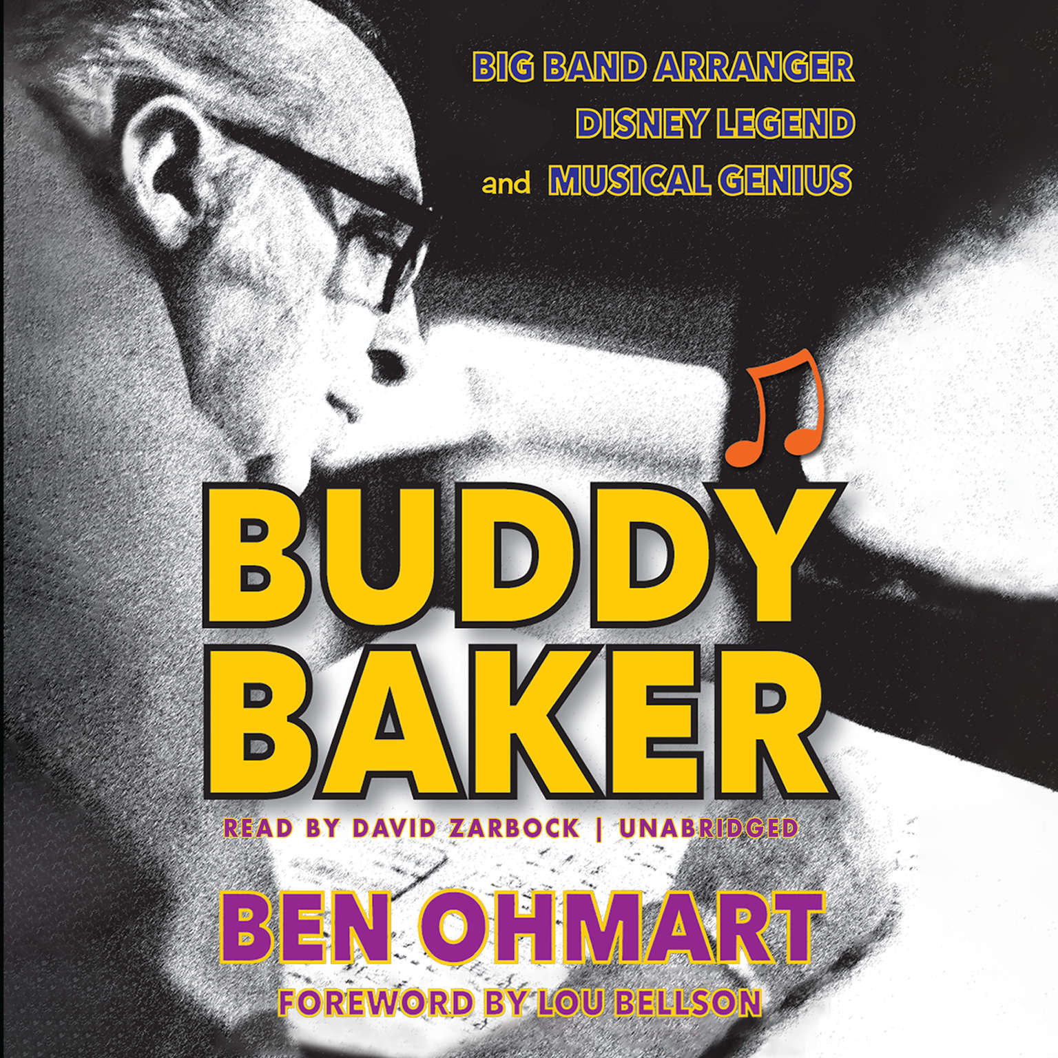 Printable Buddy Baker: Big Band Arranger, Disney Legend, and Musical Genius Audiobook Cover Art