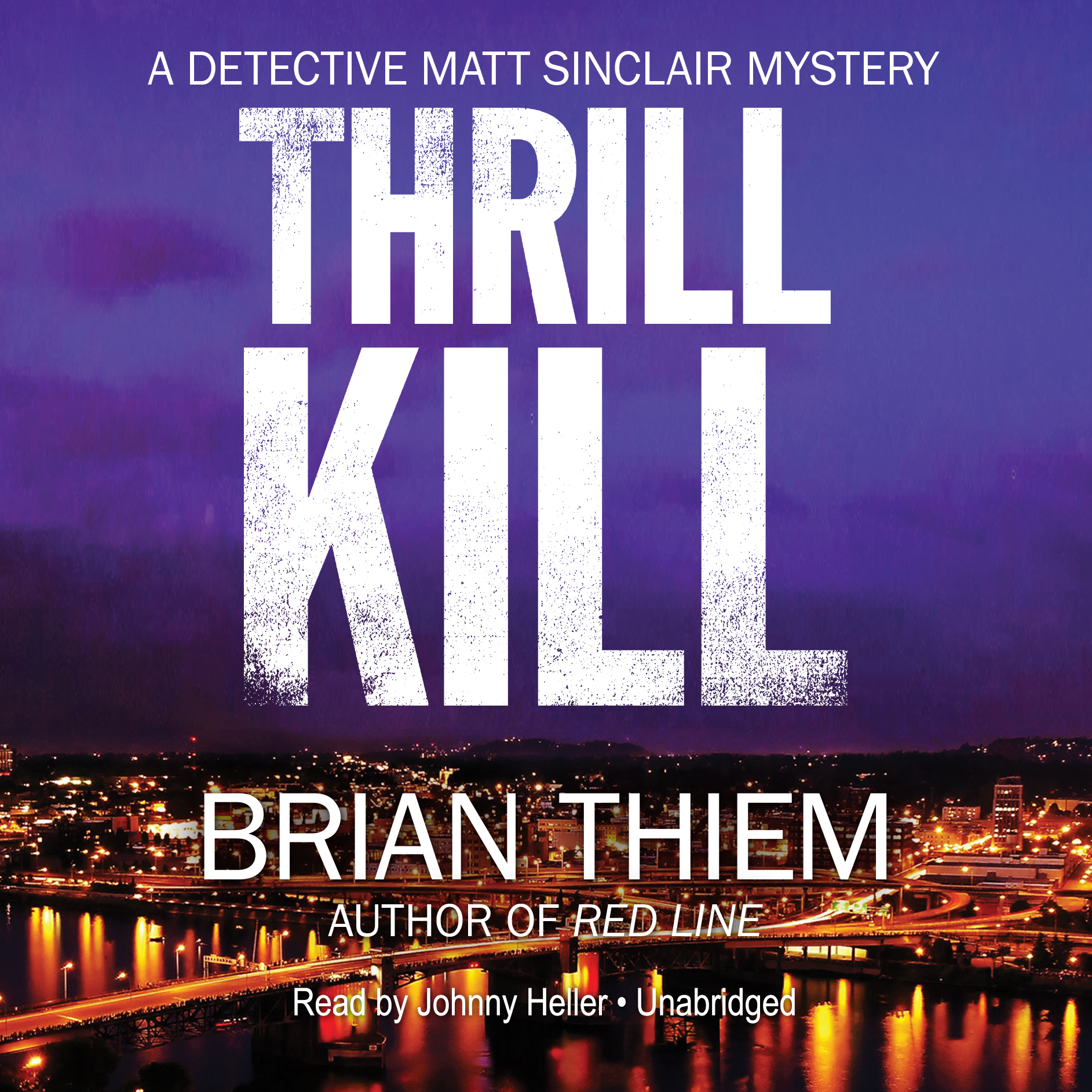 Printable Thrill Kill: A Matt Sinclair Mystery Audiobook Cover Art