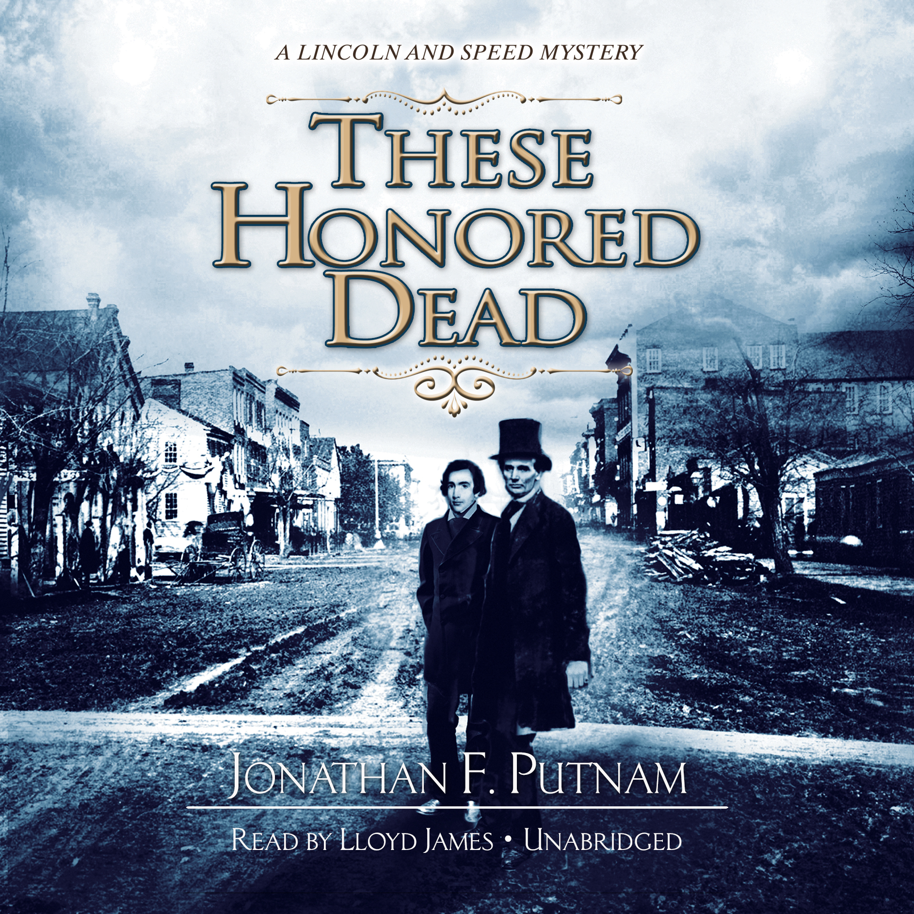 Printable These Honored Dead: A Lincoln and Speed Mystery Audiobook Cover Art