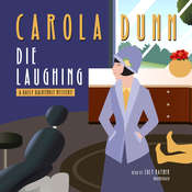 Die Laughing: A Daisy Dalrymple Mystery, by Carola Dunn