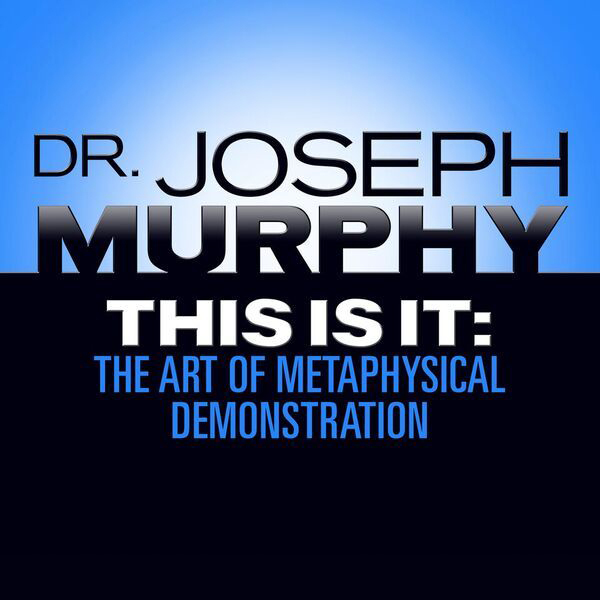 Printable This Is It: The Art of Metaphysical Demonstration Audiobook Cover Art
