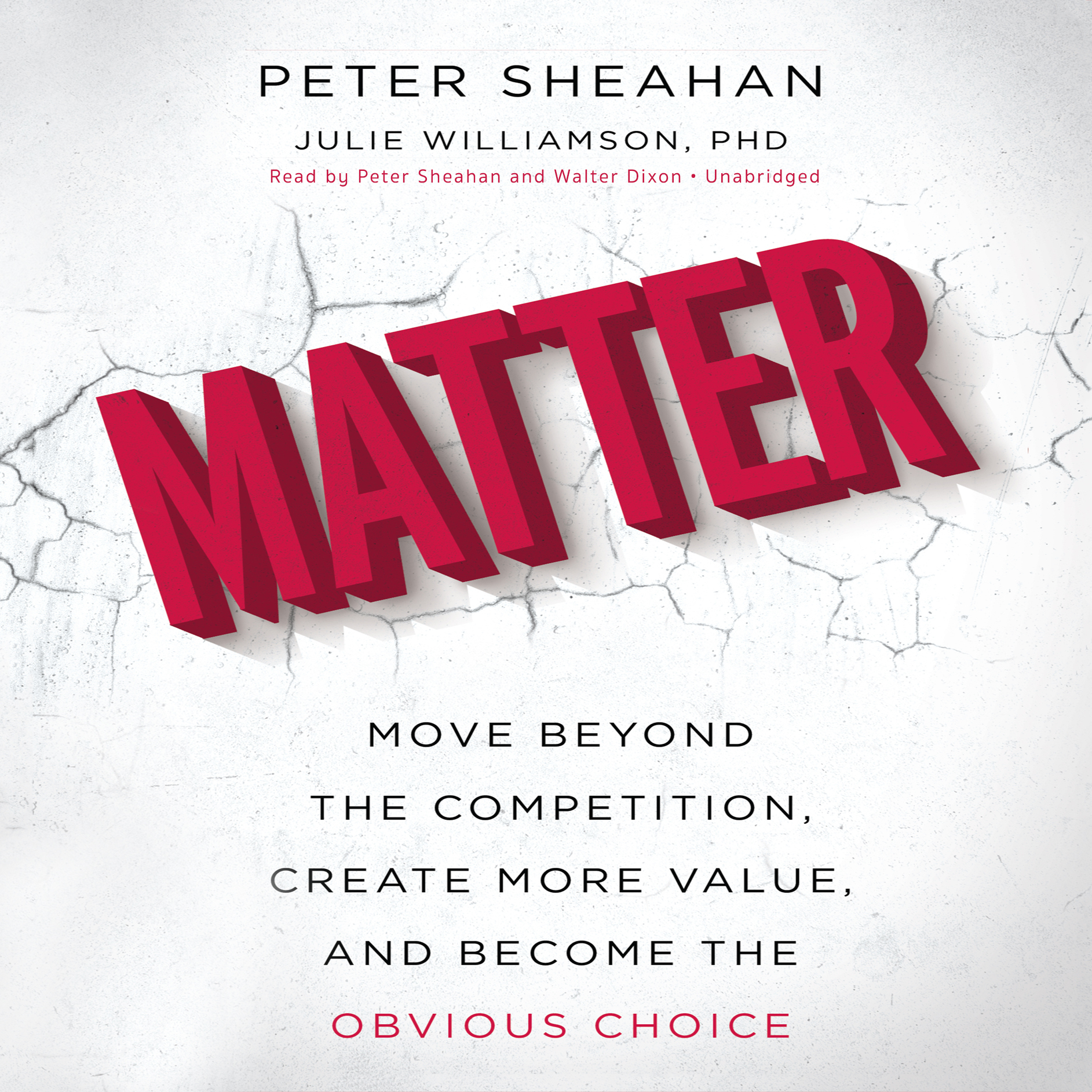 Printable Matter: Move Beyond the Competition, Create More Value, and Become the Obvious Choice Audiobook Cover Art