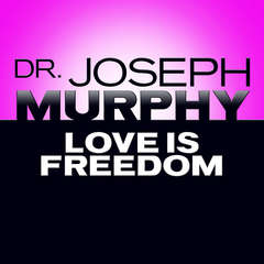 Love Is Freedom Audiobook, by Joseph Murphy