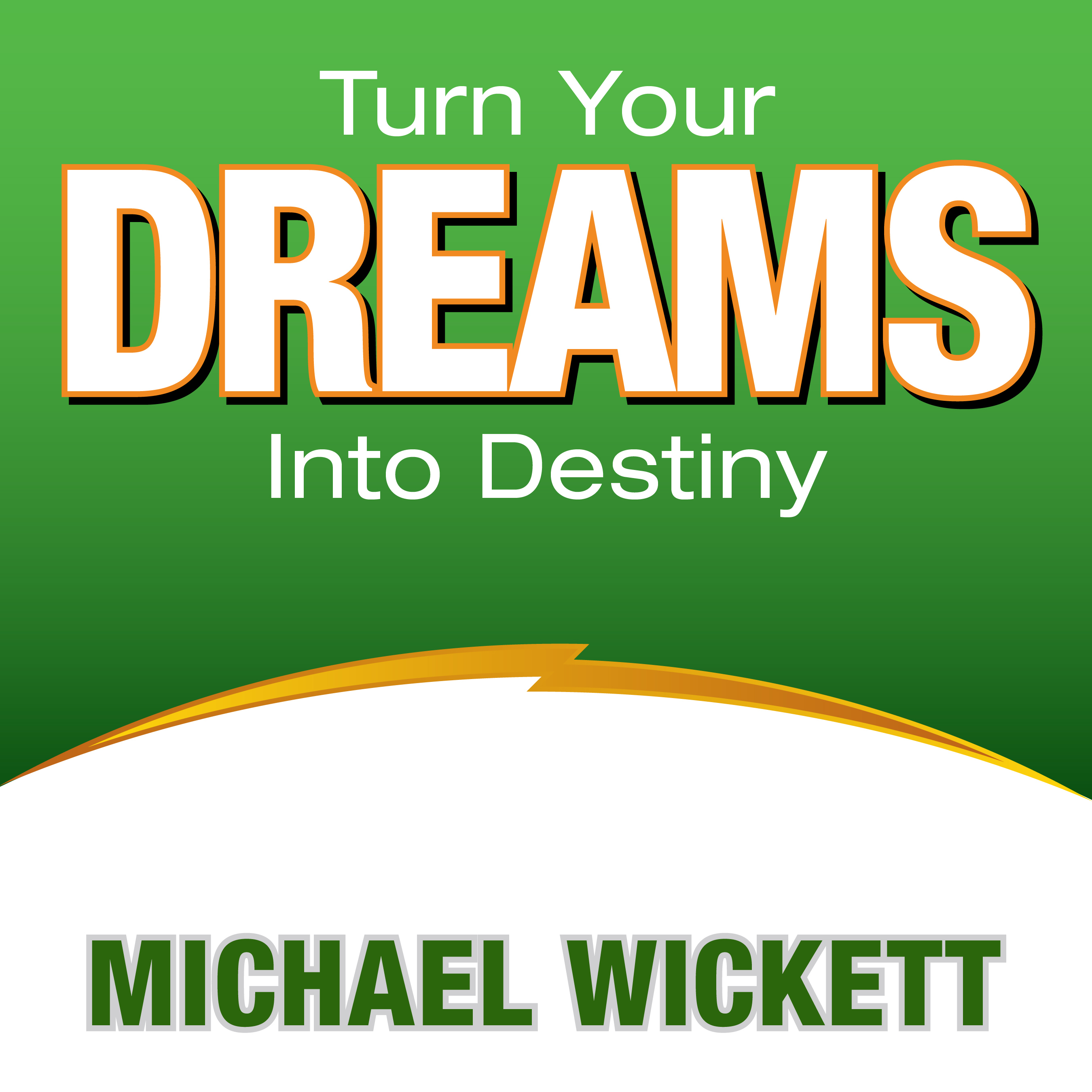 Printable Turn Your Dreams Into Your Destiny Audiobook Cover Art