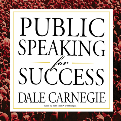 Public Speaking for Success Audiobook, by Dale Carnegie